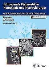 Bildgebende Diagnostik in Neurologie und Neurochirurgie Peter-Dirk Berlit