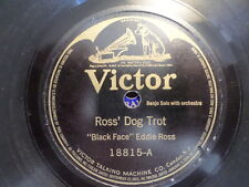 VICTOR 78 RECORD 18815/BLACK FACE EDDIE ROSS/ROSS' REEL/ROSS' DOG TROT/VG+ BANJO