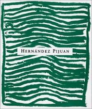Hernandez Pijuan: Sentiment De Paisatge 1972-1998