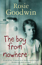 The Boy from Nowhere by Rosie Goodwin (Hardback, 2009)