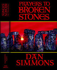 Prayers to Broken Stones Dan Simmons (Hyperion) Dark Harvest HC 1st SIGNED