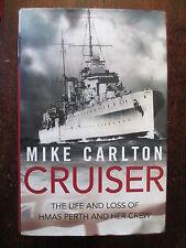Cruiser Life and Loss of HMAS Perth Crew Nominal Roll Carlton HARD COVER DJ Book