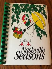 Nashville Seasons - Junior League of Nashville Cookbook 1984