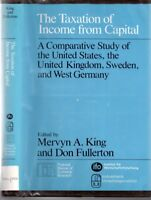 National Bureau of Economic Research Monographs: The Taxation of Income from Cap