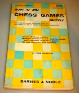 How to Win Chess Games Quickly, Fred Reinfeld, paperback, 1965