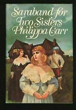 Saraband for Two Sisters , Philippa Carr