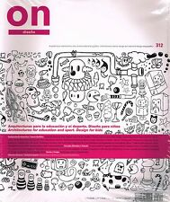ON DISENO Magazine #312 Architecture for Education & Sport DESIGN FOR KIDS @NEW@