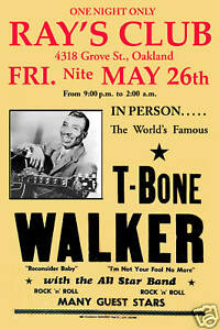 Blues Guitar Master: T-Bone Walker at  Oakland Concert Poster 1956