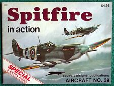 Rare Vintage Squadron Signal Magazine Spitfire In Action Aircraft No. 39