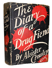 ALEISTER CROWLEY, THE DIARY OF A DRUG FIEND, 1923, FIRST ED, DJ, OCCULT, THELEMA