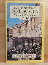 In the Steps of Jane Austen: Town & Country Walks. England. Illustrated. Maps