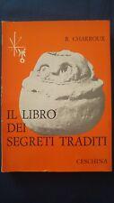 Charroux Il libro dei segreti traditi Cheschina