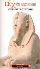 L'Egypte ancienne Mystères et découvertes/Les dossiers Historia 1998