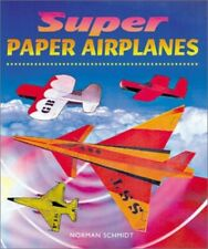 Super Paper Airplanes by Schmidt, Norman Paperback Book The Fast Free Shipping