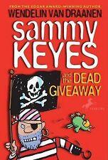 Van Draanen, Wendelin Sammy Keyes and the Dead Giveaway (Sammy Keyes (Quality))