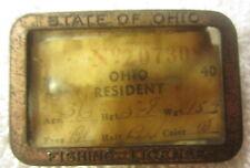Vintage 1940 Ohio Fishing License In a Metal Pinback