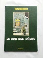 BD TT - Le bois des Païens n° signe / EO / BRUNO GOOSE / BEDESCOPE / 350 EX