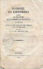 RAGIONE ED ESPERIENZA CONTRO LE MASSIME DELLA MODERNA FILOSOFIA - 1827 - antico