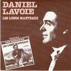 45 T SP B.O.F (O.S.T) DANIEL LAVOIE *LES LONGS MANTEAUX*