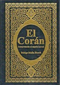 El Coran.Interpretacion al Español actual.Bahige Mulla Huech