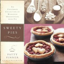 Sweety Pies: An Uncommon Collection of Womanish Ob