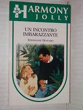 UN INCONTRO IMBARAZZANTE Stephanie Howard Harlequin Mondadori 1993 harmony jolly