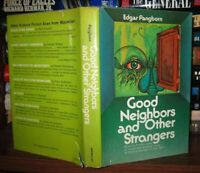 Pangborn, Edgar GOOD NEIGHBORS AND OTHER STRANGERS  1st Edition 1st Printing
