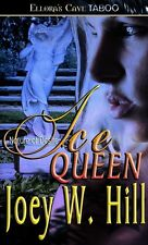 ICE QUEEN by Joey W. Hill EROTIC CONTEMPORARY D/s ROMANCE ~ SERIES ~ TABOO