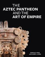 The Aztec Pantheon and the Art of Empire, Museum Exhibition Catalogs, History &