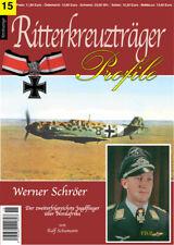 Werner Schröer Jagdflieger Nordafrika Luftwaffe Ritterkreuzträger Profile 15