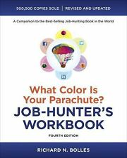What Color Is Your Parachute? : Job-Hunter's Workbook by Richard N. Bolles...