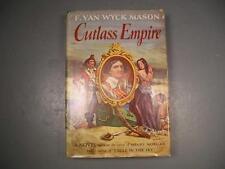 Cutlass Empire F. Van Wyck Mason Stated 1st Edition 1949 Henry Morgan In DJ