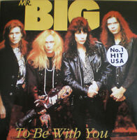 MR. BIG 7'' To Be With You - GER