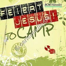 DCD: FEIERT JESUS! TO CAMP *NEU* - 2 CDs! - Lobpreis
