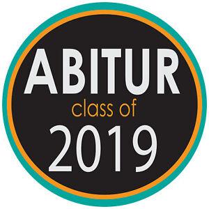 Abitur Aufkleber 2019 - Abitur Class of 2019- Sticker für Auto, Wand und Co.