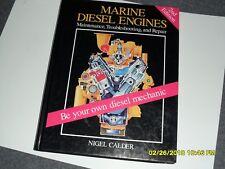 MARINE DIESEL ENGINES 2ND ED MAINTENANCE,TROUBLESHOOTING,REPAIR BY NIGEL CALDER