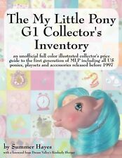 The My Little Pony G1 Collector's Inventory: An Unofficial Full Colo... NEW BOOK