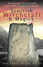 Scottish Witchcraft & Magick: The Craft of the Picts (Paperback or Softback)