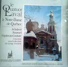 Le Quatuor Laval a Notre-Dame de-Quebec: Schubert, Roussel, Papineau-Couture