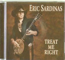 CD - Eric Sardinas - Treat Me Right - #A2889 - Neu