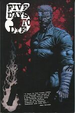 Five Days to Die 1 TPB GN IDW 2010 VF 1 2 3 4 5 1st Print Schmidt Chee Yang Ong