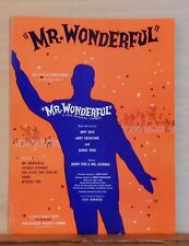 "Mr. Wonderful - 1956 sheet music - from musical comedy ""Mr. Wonderful"""