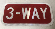 "Authentic Never Used Texas ""3 Way"" Highway Street Sign 12 X 6"""