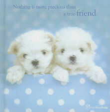 Nothing is More Precious Than a True Friend by WPL (Hardback, 2004)