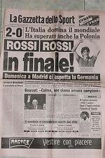[J1] GAZZETTA DELLO SPORT 9/07/1982 MONDIALI ROSSI ROSSI IN FINALE