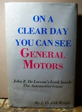 Signed John DeLorean 1979 On a Clear Day You Can See General Motors HBDJ Rare