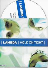 LAMBDA - Hold on tight CD SINGLE 2TR DUTCH CARDSLEEVE 2003 Techno House
