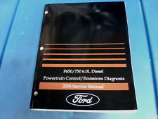 2006 6.0L Powertrain Diagnostic Manual for F-650, 750 Trucks