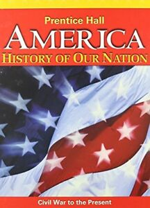 America History Of Our Nation by PRENTICE HALL