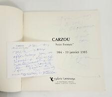 CARZOU envoi dans catalogue exposition 1985 + carte signée avec envoi
